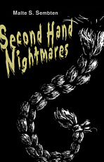 Malte S. Sembten: Second Hand Nightmares